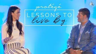 Lessons To Live By   Protégé