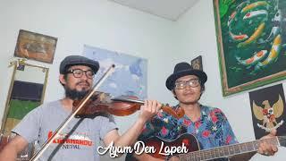 Ayam Den Lapeh - Akmil Akustik (Lagu Tradisional Daerah Sumatera Barat / Minangkabau) Violin Cover