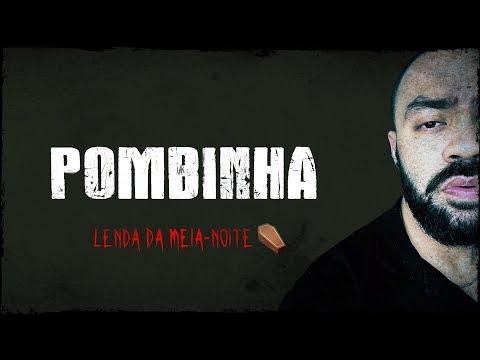 A LENDA DA MÚSICA POMBINHA-BRANCA - Lenda Urbana