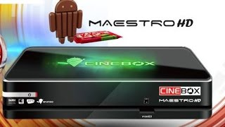 COMO ATUALIZAR E CONFIGURAR O  CINEBOX MAESTRO HD V4.8.0 – 23/08/16