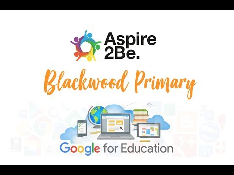 Aspire2Be Video - Google Futures: Blackwood Week 1 Feedback