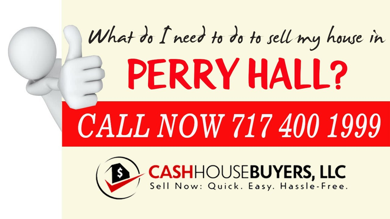 What do I need to do to sell my house fast in Perry Hall MD | Call 7174001999 | We Buy House Perry