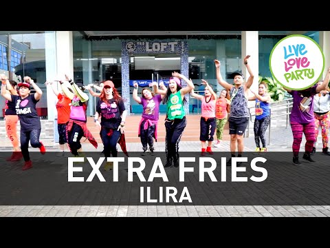 Extra Fries by Ilira | Live Love Party™ | Zumba® | Dance Fitness