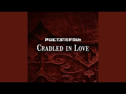Cradled in Love (Full Version)