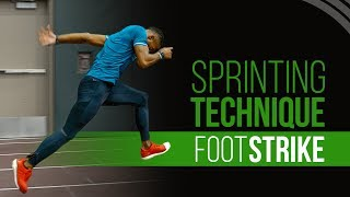Sprinting Technique - Sprint Faster with a Proper Foot Strike