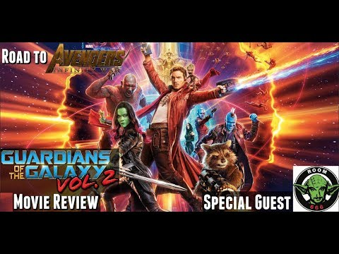 Guardians of the Galaxy Vol. 2 - Movie Review - Road to Infinity War