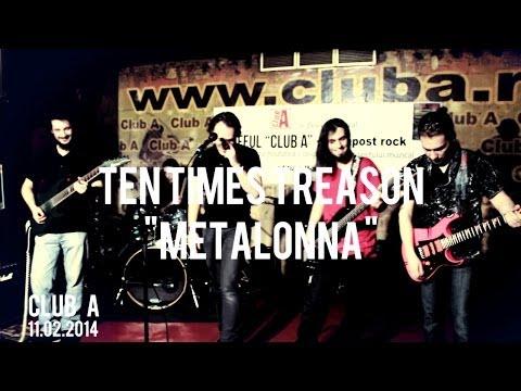 Ten Times Treason - Metalonna Live in Club A 11.02.2014 (Madonna - Frozen rock cover)