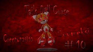 Creepypastaa Suomeksi #10 Tails Doll kirous