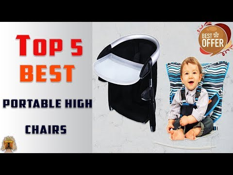 Top 5 Best Portable High Chair Review |  2018
