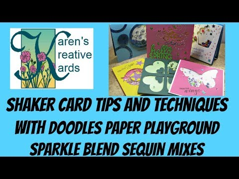 Shaker Card Tips and Techniques With Doodles Paper Playground Sparkle Blend Sequin Mixes