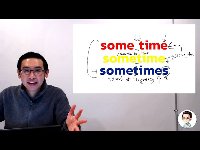 """มาใช้ """"some time"""", """"sometime"""" และ """"sometimes"""" ให้ถูกวิธีกันดีกว่า - Grammar Focus"""
