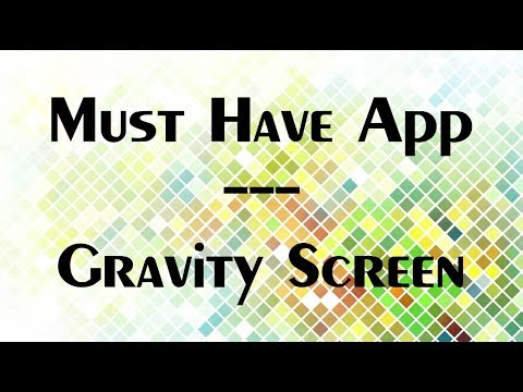 Must Have App - Gravity Screen - Say goodbye to your power button!!!
