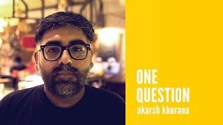 Akarsh Khurana: The key to a good theatre performance