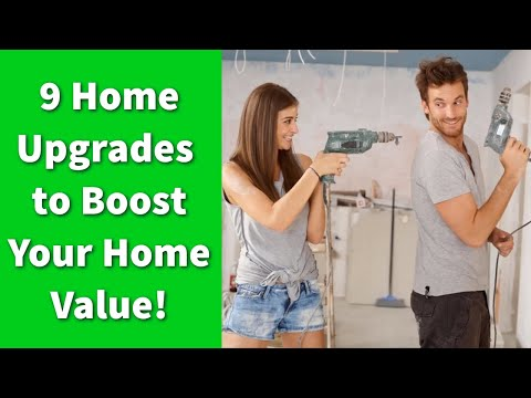 9 Home Upgrades to Boost Your Home Value!