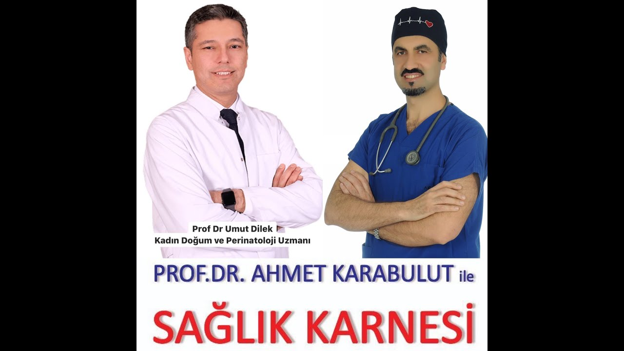 GEBELİK TAKİBİ NASIL YAPILMALI? (BİLMENİZ GEREKENLER) - PROF DR UMUT DİLEK - PROF DR AHMET KARABULUT