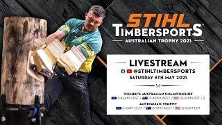 STIHL TIMBERSPORTS®: Australian Trophy 2021