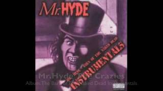 Mr.Hyde The Crazies Instrumental