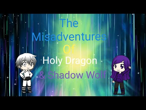 The Misadventures Of Holy Dragon & Shadow Wolf Ep.2 (GachaLife) Operation Rescue Mothra