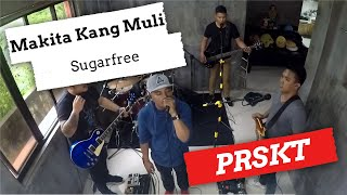 Makita Kang Muli - Sugarfree (Cover)