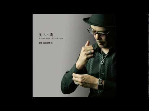 DJ Krush - Black Rain
