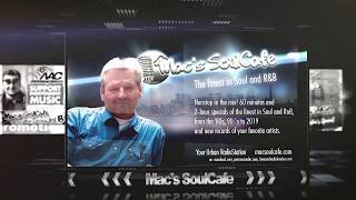Mac`s SoulCafe, The finest in Soul and RnB