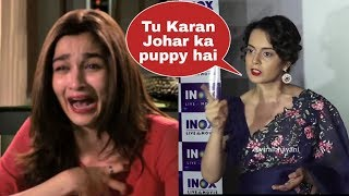 Oops ! Kangana Ranaut Lashes  and INSULTS Alia Bhatt for not supporting her in public |