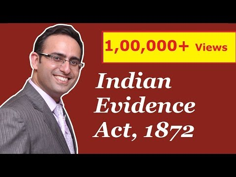Introduction to Law of Evidence (Indian Evidence Act 1872)-Part-1