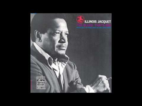Illinois Jacquet - Everyday I have the Blues - 1969