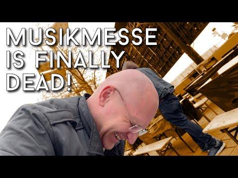 Musikmesse Is Finally Dead!