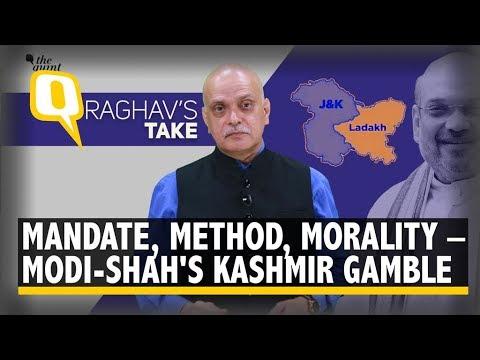 Measuring Modi-Shah's Kashmir Gamble on Mandate, Method & Morality   The Quint