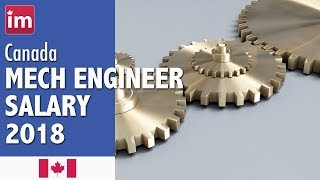 Mechanical Engineer Salary in Canada | Wages in Canada (2018)