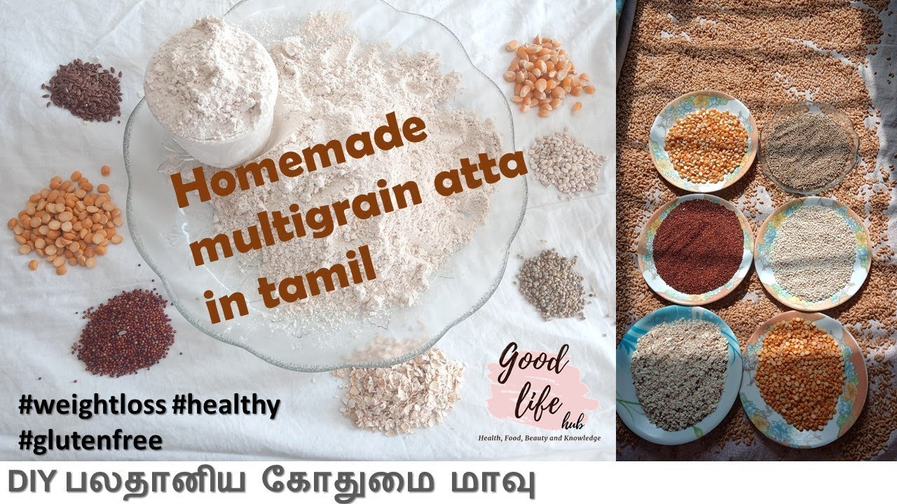 Homemade healthy multigrain atta in Tamil for diabetes, PCOS/PCOD and  weightloss