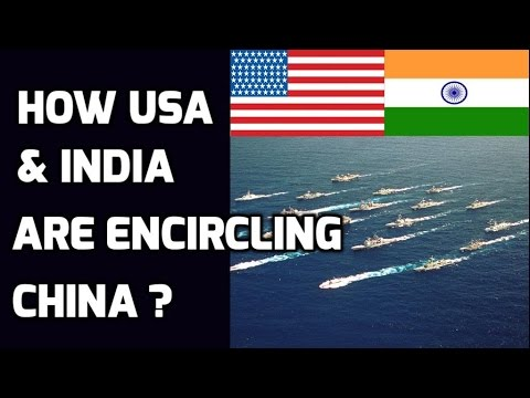 How USA & INDIA are encircling CHINA ?