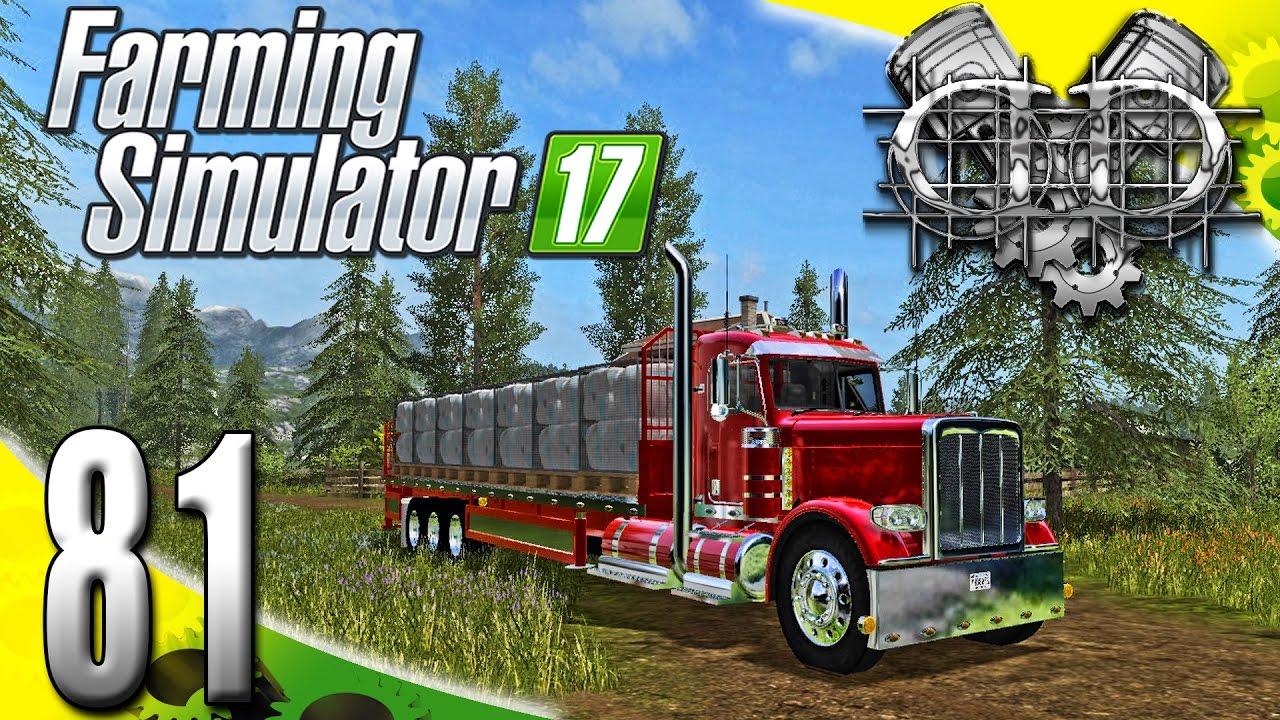 Farming Simulator 2017 Gameplay :EP81: Peterbilt Flatbed Autoloader! (PC HD  Goldcrest Valley)