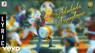 Arrambam - Adadada Arrambame Lyric | Ajith, Nayantara