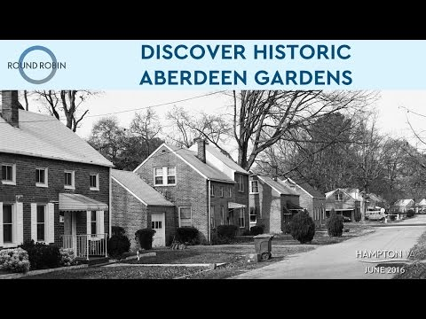 Aberdeen Gardens - A historic piece of Hampton