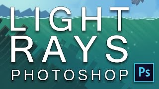 Water Light Rays in Photoshop: Create Water Light Rays in your Game Graphic Bacgrounds in Photoshop