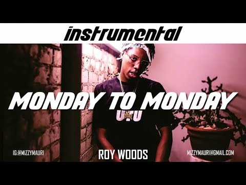 Roy Woods - Monday to Monday (INSTRUMENTAL) *reprod*