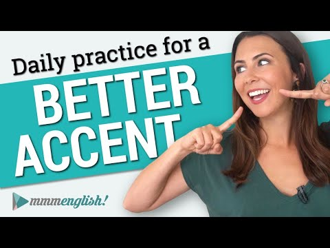 How to get a Better English accent ?? Pronunciation Practice Every Day!