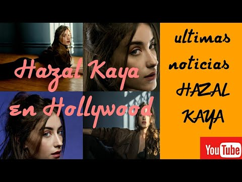 Hazal Kaya en Hollywood - Ultimas noticias de Hazal Kaya 2018 - Mexicana en Turquía