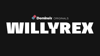 Domino's Originals: Willyrex (tráiler)
