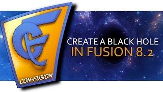 فيوجن 8 البرنامج التعليمي : إنشاء الوقت الحقيقي 3D الثقب الأسود