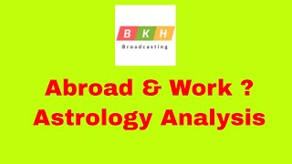 12th place for Abroad & Work ?- Astrology Analysis in Tamil by D.Nalla Brahma - +91 9941988555