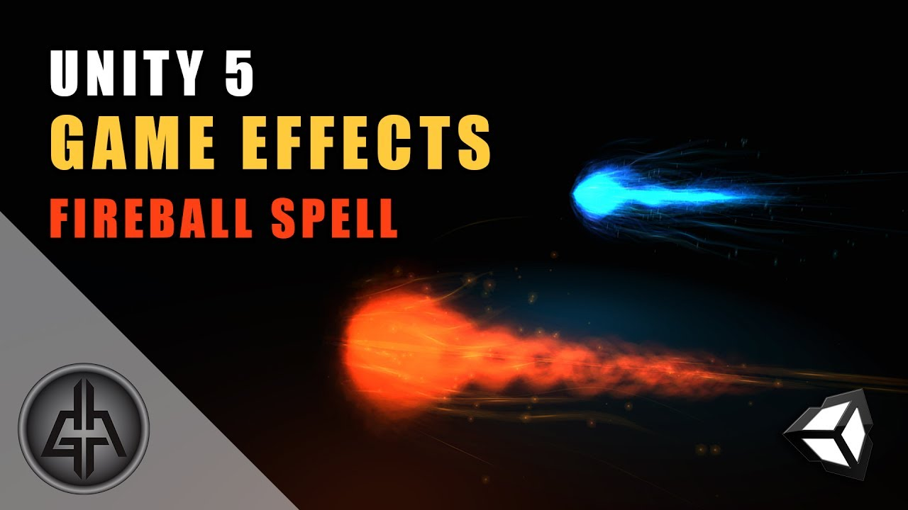 Unity 5 - Game Effects VFX - Fireball Spell / Projectile