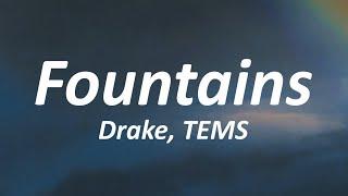 Drake - Fountains ft. TEMS (Lyrics)