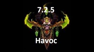 7.2.5 Havoc Demon Hunter-New Stat Priority and New BiS Legendaries
