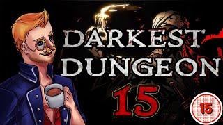 Darkest Dungeon | IS THIS CANON? | Episode 15