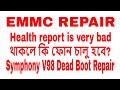 Health report is very bad থাকলে কি ফোন চালু হবে!! Symphony V98 Dead Boot...