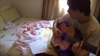 Papai cantando pra Maria Clara (cover Chico Buarque - A Rita)
