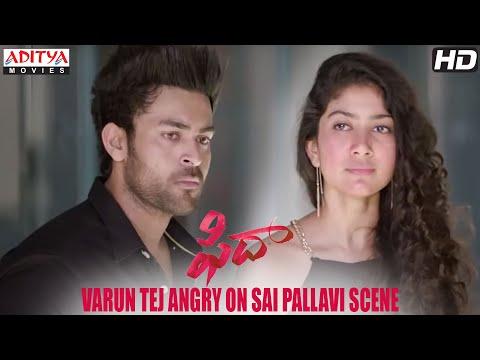 Fidaa Scenes | Varun Tej Angry On Sai...